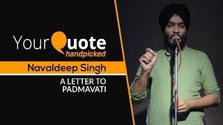 'A Letter To Padmavati' by Navaldeep Singh | Hindi Poetry | YQ Handpicked