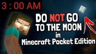 I FOUND HEROBRINE ON THE MOON AT 3:00 AM in Minecraft Pocket Edition!! [REAL] [2017] MCPE