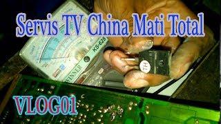 Cara Servis TV China Mati Total #VLOG01
