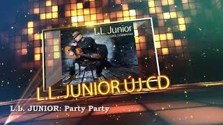 L.L. Junior - Más környékről származom album DEMO (2017)