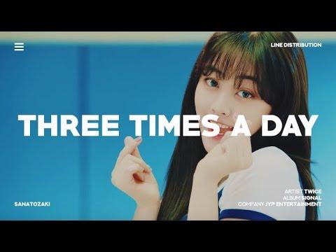 TWICE (트와이스) - Three Times A Day (하루에 세번) | Line Distribution