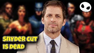 The Snyder Cut is dead