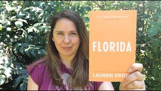 Victoria's Book Review: Florida by Lauren Groff