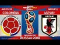 Colombia vs Japan ⚽️ | FIFA World Cup Russia 2018 | MATCH 15 | 19/06/2018 | FIFA 18