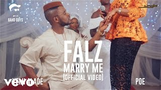 Falz - Marry Me (Official Video) ft. Yemi Alade, Poe