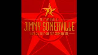 The Very Best Of Jimmy Somerville, Bronski Beat And The Communards (Full Album 1991)