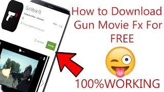 How To Download Gun Movie Fx For Free 2018 In Urdu Hindi