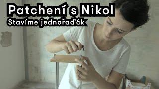 Patchení s Nikol - Stavíme jednořaďák (building DIY case)