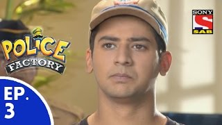Police Factory - पुलिस फैक्टरी - Episode 3 - 3rd October, 2015