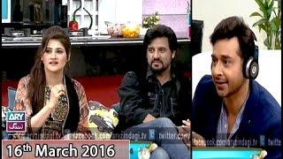 Salam Zindagi - Guest: John Rambo & Sahiba Afzal - 16th March 2016