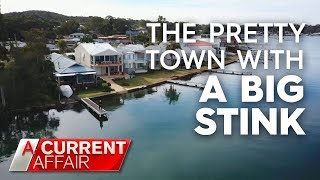 Locals claim pretty town's stench making them sick | A Current Affair