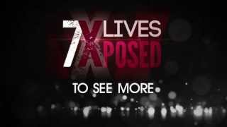 7 Lives Xposed Returns
