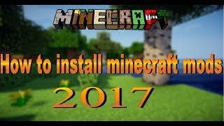 Minecraft how to install mods 2017 for any mac so easy still works