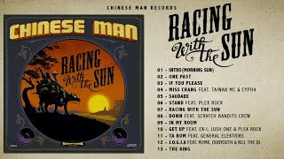 Chinese+Man+-+Racing+With+The+Sun+%28Full+Album%29