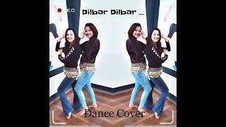 Dilbar Dilbar | Belly Dance Version | 2018