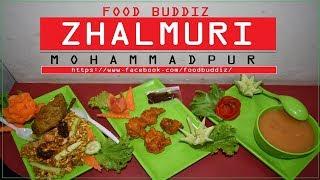 JHAL MURI BEST FOR TREAT - Street Food Mohammadpur - FOOD BUDDIZ