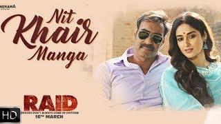 Nit Khair Manga | Release On Tomorrow | Raid Song | Ajay Devgan, Ileana d