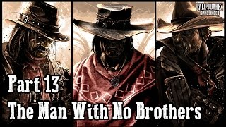 Let's Play Call of Juarez Gunslinger - Part 13 - The Man With No Brothers