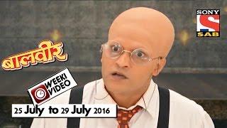 WeekiVideos | Baalveer | 25 July to 29 July 2016