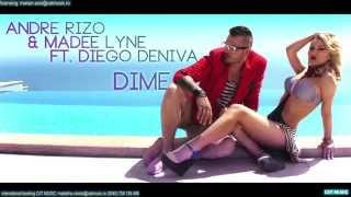 Andre Rizo & Madee Lyne ft. Diego Deniva - Dime (Donde Estas) Official Single
