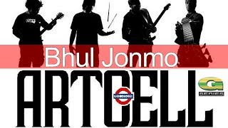 Bhul Jonmo | by Artcell | Album Onnosomoy | Official Lyrical Video