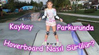 HOVERBOARD ile ZOR HAREKETLER (KayKay Parkurunda Hoverboard nasıl sürülür?) Eğlenceli Çocuk Videosu