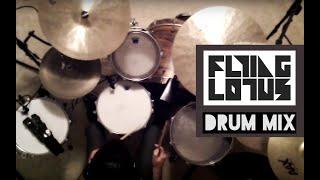 Flying Lotus Drum Mix