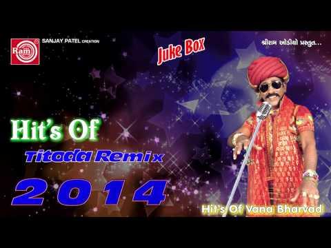 Xxx Mp4 Titoda Remix Dj Titoda Song Vana Bharvad 3gp Sex