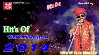 Titoda Remix   Dj Titoda Song  Vana Bharvad  