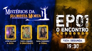 JOGANDO RPG DE MESA | Mistérios da Floresta Morta | O Encontro | EP01 | D&D