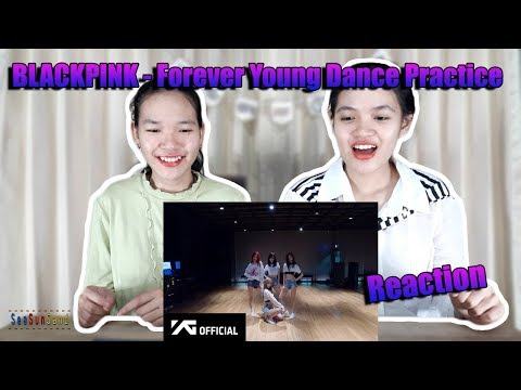 BLACKPINK - Forever Young DANCE PRACTICE รีแอคชั่น Reaction (Thai Ver.) | SeaSunSand