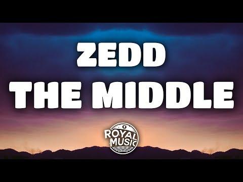 Zedd – The Middle (Lyrics) w/ Grey & Maren Morris mp3