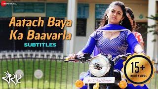 Aatach Baya Ka Baavarla with Subtitles - Sairat   Nagraj Manjule   Ajay Atul   Shreya Ghoshal