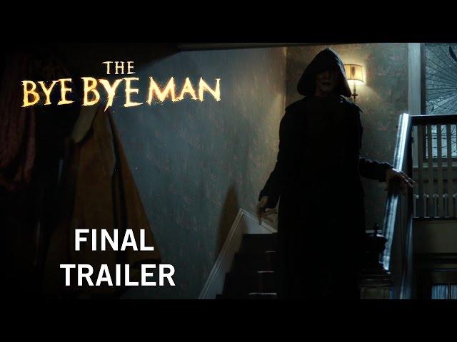 The Bye Bye Man   Final Trailer   Own It Now On Digital HD, Blu-Ray & DVD
