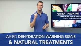 Weird Dehydration Warning Signs and Natural Treatments