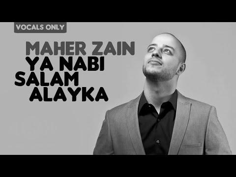 Maher Zain Ya Nabi Salam Alayka Arabic Version Vocals Only No Music