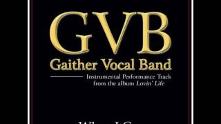 When I Cry (instrumental)🌹Gaither Vocal Band