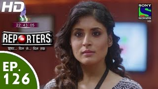Reporters - रिपोर्टर्स - Episode 126 - 9th October, 2015