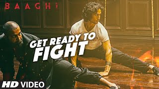 Get Ready To Fight Video Song  BAAGHI  Tiger