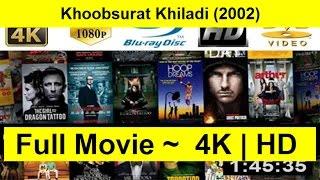 Khoobsurat Khiladi Full Length 2002