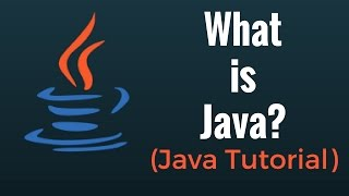 What is Java? - Java Programming Tutorial