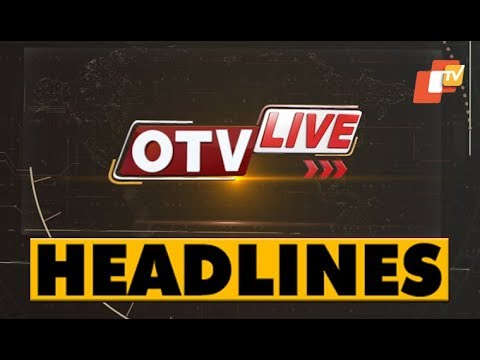 Xxx Mp4 11 AM Headlines 15 FEB 2019 OTV 3gp Sex
