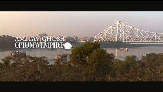 Opium's Empire: Amitav Ghosh on the Ibis Trilogy