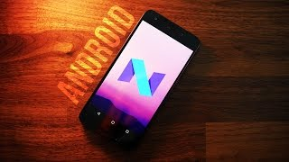 Android N Review: Everything You Need To Know!