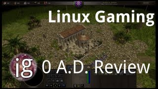 0 A.D. Review - Linux Gaming
