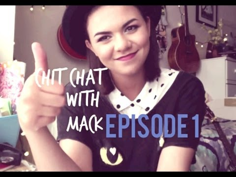 CHIT CHAT WITH MACK: EPISODE 1 (I ANSWER YOUR QUESTIONS)