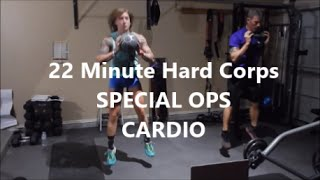 22 Minute Hard Corps SPECIAL OPS CARDIO Day 27