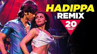 Remix: Hadippa Song | Dil Bole Hadippa | Shahid Kapoor | Rani Mukerji