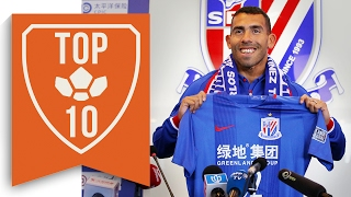 Top 10 Craziest Chinese Super League Transfers