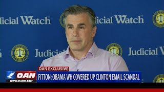 Tom Fitton: 'EVERYONE KNEW' About Hillary Clinton's Illicit Email Usage--Cover-Up Began At Obama WH!